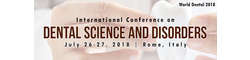 International Conference on Dental Science and Disorders 2018