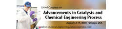Global Congress on Advancements in Catalysis and Chemical Engineering Process 2018