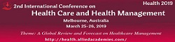 2nd International Conference on Health Care and Health Management 2019
