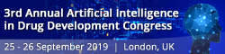 3rd Annual Artificial Intelligence in Drug Development Congress 2019