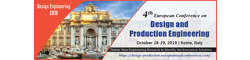 4th European Conference on Design and Production Engineering 2019