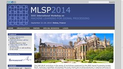 IEEE International Workshop on Machine Learning for Signal Processing (MLSP 2014)
