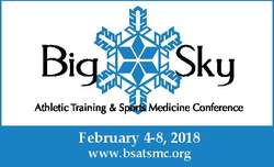 Big Sky Athletic Training Sports Medicine Conference 2018