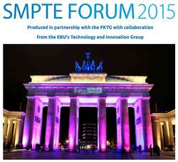 SMPTE Forum 2015: Entertainment Technology in the Internet Age - A European Perspective (ETIA 2015)