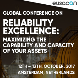Reliability Excellence: Maximizing the capability and capacity of your assets 2017