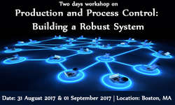 Production and Process Control: Building a Robust System 2017
