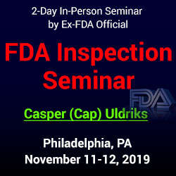 Managing Your FDA Inspection: Before, During and After 2019