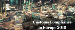 Customs Compliance in Europe 2018