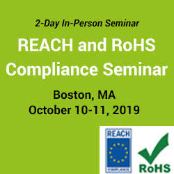 REACH and RoHS Compliance: Gain a Deeper Understanding 2019