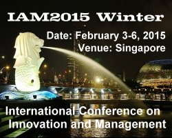 International Conference on Innovation and Management (IAM 2015 Winter)