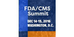 FDA/CMS Summit 2016