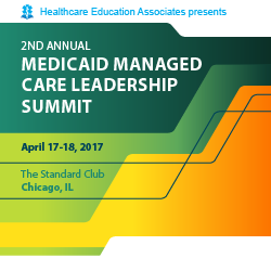 2nd Annual Medicaid Managed Care Leadership Summit 2017