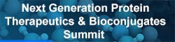 Next Generation Protein Therapeutics & Bioconjugates Summit 2017