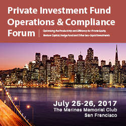 Private Investment Fund Operations & Compliance Forum 2017
