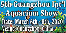 5th Guangzhou International Aquarium Show (GIAS 2020)