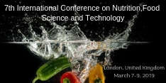 7th International Conference on Nutrition,Food Science and Technology 2019