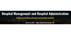 Hospital Management and Hospital Administration 2019