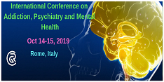 International Conference on Addiction, Psychiatry and Mental Health 2019