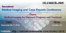 International Medical Imaging and Case Reports Conference 2019