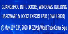 Guangzhou International Doors, Windows, Building Hardware & Locks Export Fair (DWHL 2020)